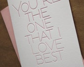 You're the one that I love best, letterpress Valentine's Day card