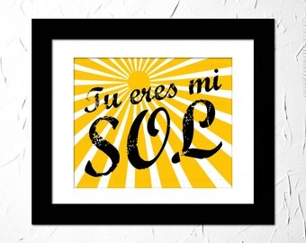 Tu eres mi sol. You are my sunshine. Inspirational Quote for kid. Nursery print in Spanish. Unframed.