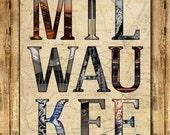 Mil-ee-wau-kay III - 11x14 Inch Print