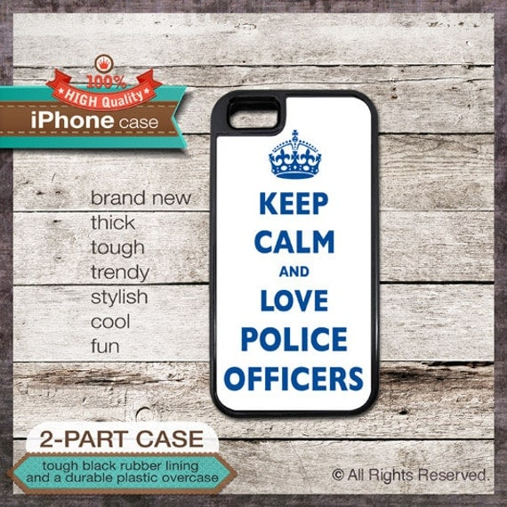 Keep Calm And Love Police Officers - iPhone 6, 6+, 5 5S, 5C, 4 4S, Samsung Galaxy S3, S4