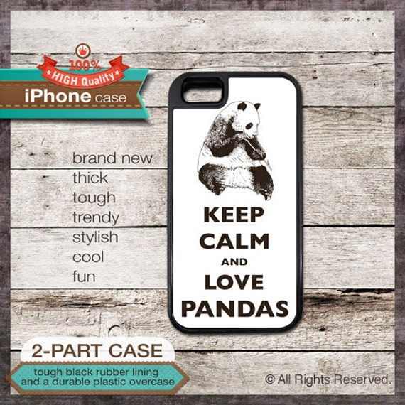 Keep Calm And Love Pandas - iPhone 6, 6+, 5 5S, 5C, 4 4S, Samsung Galaxy S3, S4