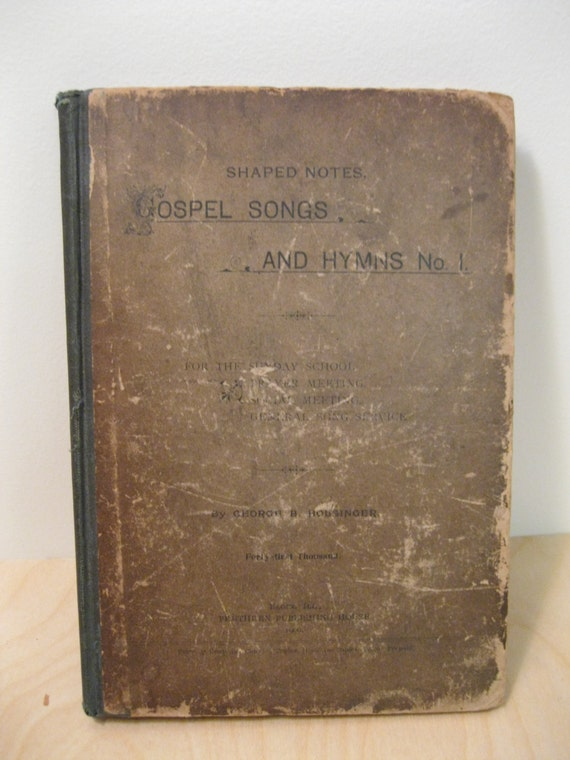 Vintage Hymnal - Gospel Songs and Hymns No 1 - 1900