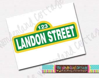 Sesame Street Name Street Sign Personalized