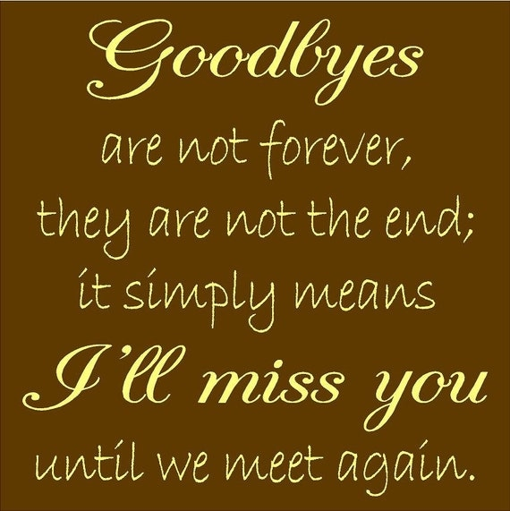 Goodbyes are not forever Quote Vinyl by uniquevinyldesigns4u