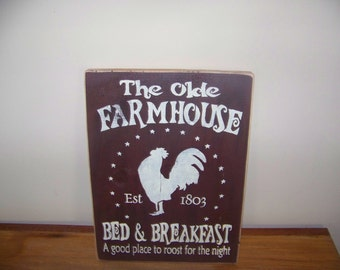 The Olde Farmhouse Primitive Rustic Wooden Sign