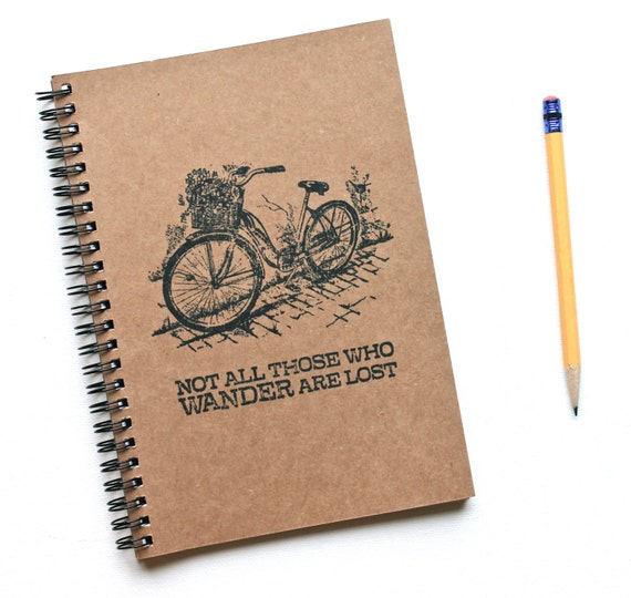 Bicycle Notebook Not All Those Who Wander Are Lost Hand Stamped Spiral Journal