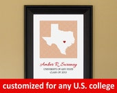 College Graduation Gift - Personalized Present for Grad - Any US College - Custom University State Heart Map - Unframed Print
