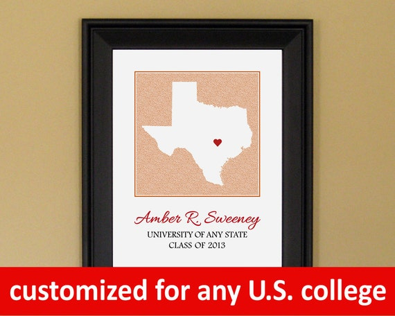 College Graduation Gift - Personalized Present for Grad - Any US College - Custom University State Heart Map - 11 x 14
