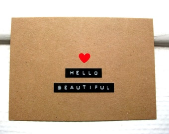 HELLO BEAUTIFUL Card  -  Card For Girlfriend or Wife - Greeting Card For Her