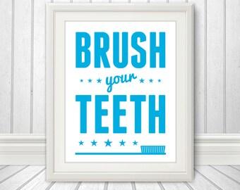 Brush Your Teeth, Brush Your Teeth Art, Brush Your Teeth Print, Bathroom Print, Bathroom Art, Bathroom SIgn, Custom Color - 11x14 Print