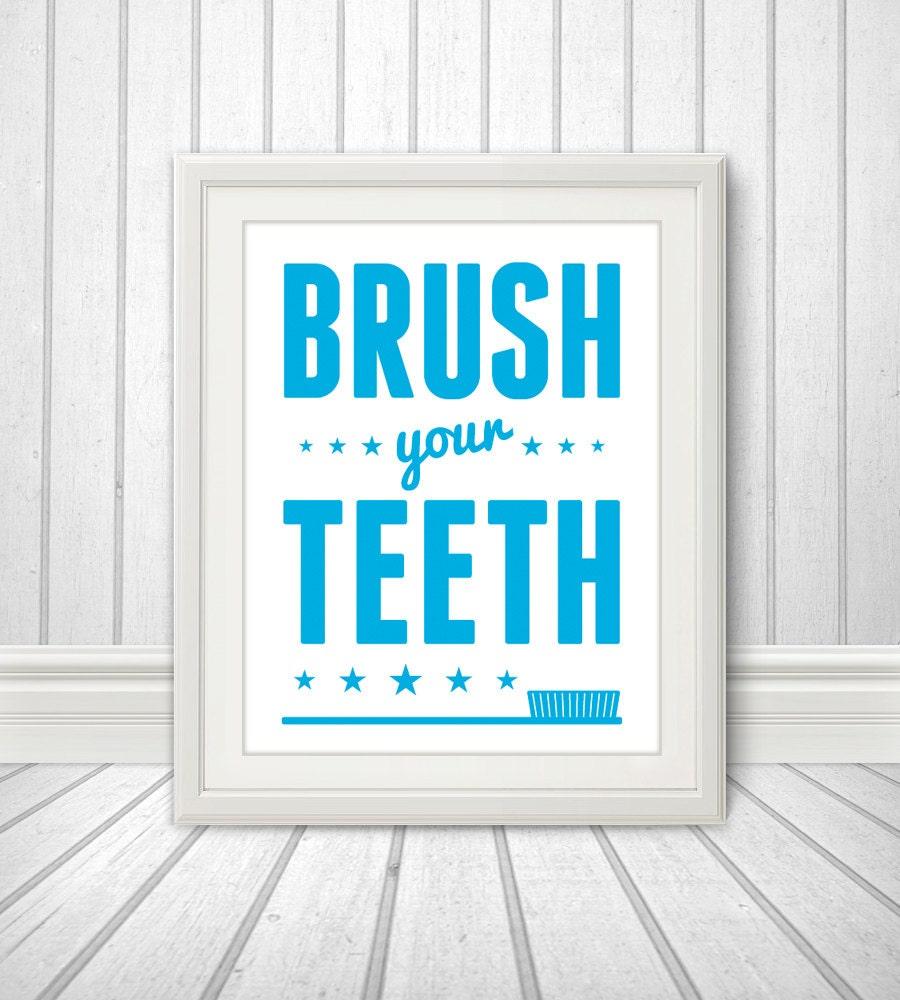 Bathroom Signs Brush Your Teeth brush your teeth, brush your teeth art, brush your teeth print