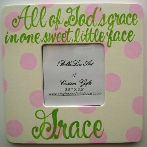 Hand painted personalized girls wooden picture frame 'All of God's grace..'