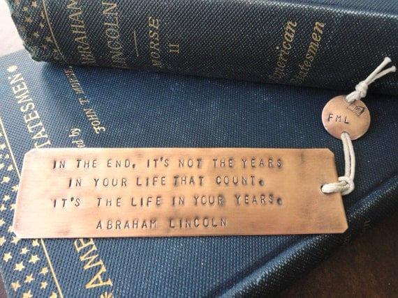 ABRAHAM LINCOLN quote, Antiqued COPPER bookmark, hand-stamped, ready to ship with book disk, add 1 day for personalized disk