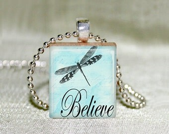 "Dragonfly with Message ""Believe"" Jewelry, Scrabble Jewelry, Choose Necklace or Pendant Only, Dragonfly Jewelry, Charm, 18"" Chain, Scrabble"