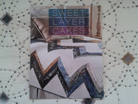 Layer Cake Quilt Pattern Book : Sweet Layer Cakes Quilt Book