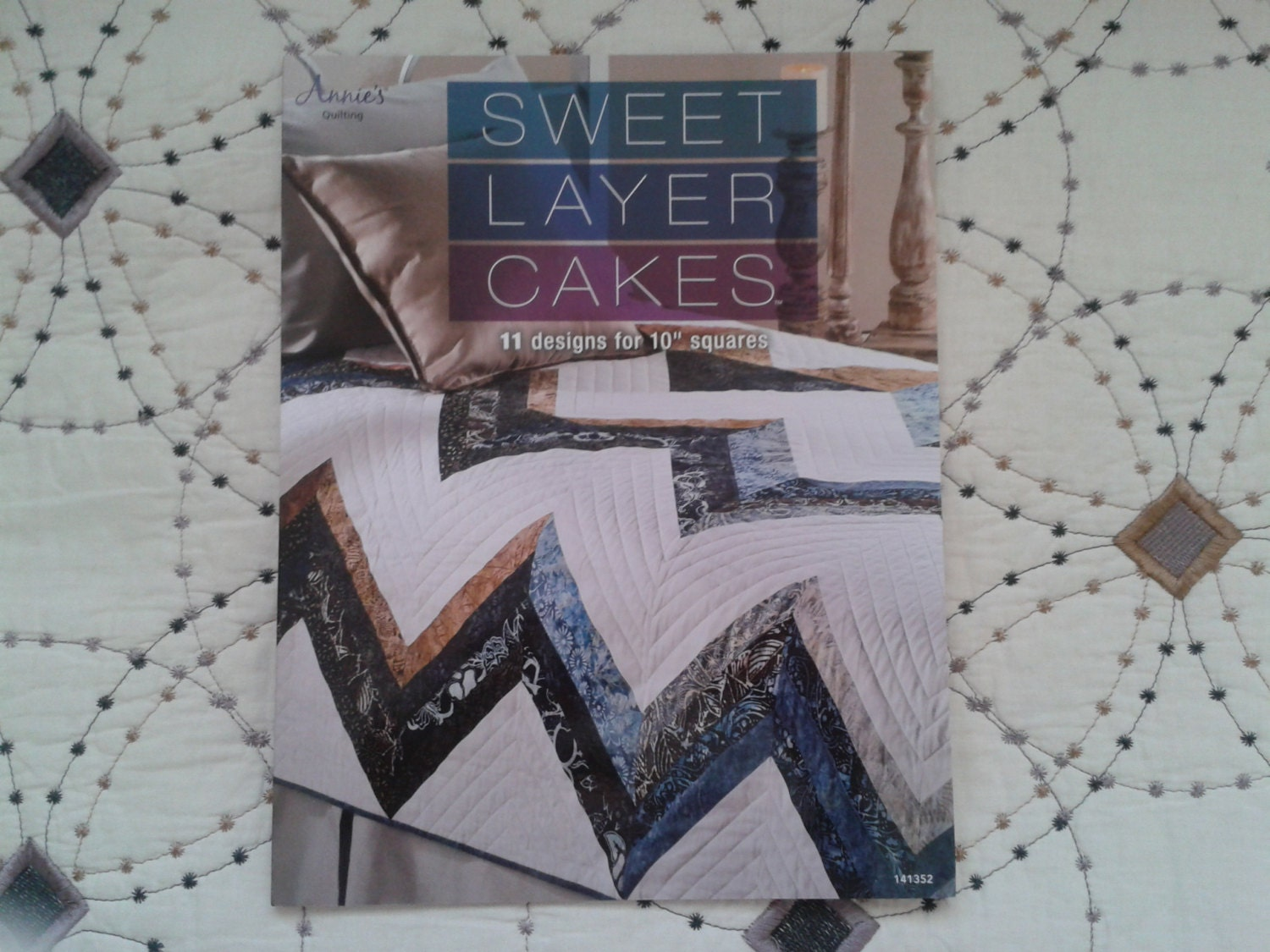 Layer Cake Quilt Books : Sweet Layer Cakes Quilt Book