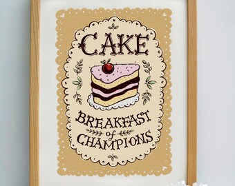 Cake Print | Baking Print | Bake Off Print | Diet Print | Breakfast Print | Kitchen Print
