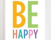 Be Happy Wall Art Print