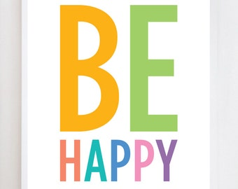 Be Happy Quote | Wall Art Print Design