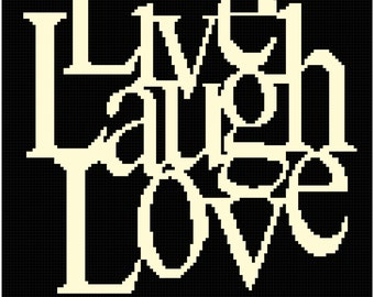 DOWNLOAD LIve Laugh Love Graph Chart Pattern - Afghan
