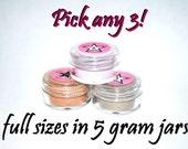 Pick any THREE FULL SIZE eye shadow jars