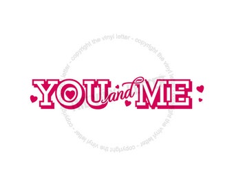 You and Me Hearts Vinyl Wall Home Love Decal Sticker