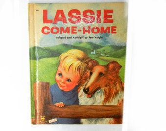 Lassie Come Home (1956) Wonder Storybook by Jere Knight, Lassie was a Popular Collie on TV and in Books