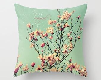 It's a Magical Day  - Throw Pillow - Art Pillow Case -  Photography - Pink Blossoms, Blooms, Springtime, aqua sky, nature, art
