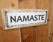Recycled wood framed metal street sign-namaste'/yoga