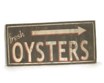 Vintage look Fresh Oyster sign in Brown, Orange and White