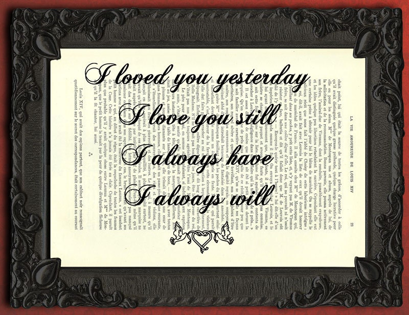 Loved You Yesterday Love You Still Quote: I Loved You Yesterday Love Quotes Wall Art I Love You Still