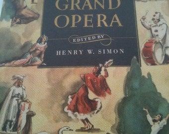 Vintage Book - Treasury of Grand Opera 1st Edition - 1940's