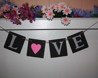 LOVE Banner for you Holidays Wedding Valentine's Day- Engagement Party Decoration - Photo Prop