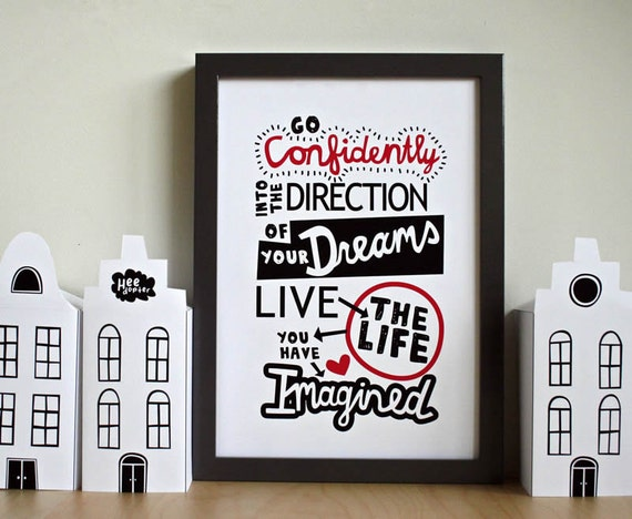 Art print... Go confidently into the direction of your dreams...