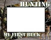 My First Buck Hunting Picture Frame
