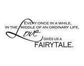 Love Gives Us A Fairytale Wall Quote Decal - Romantic Vinyl Wall Decal for Master Bedroom Decor or Wedding Decor Wall Art 11Hx28W LO006