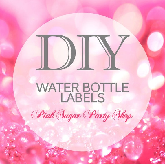 DIY Water Labels Printable PDF - Any waterlabel design in our store