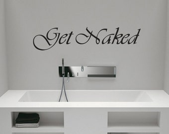 Get Naked Wall Sticker - Wall Decal by Wall Jems