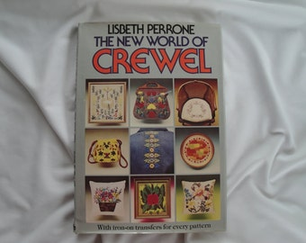 The New World of Crewel Book by Lisbeth Perrone