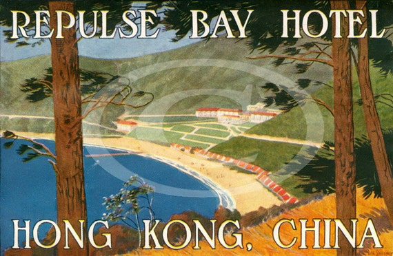 Vintage Dan Sweeney The Repulse Bay Hotel Hong Kong China luggage Travel label Fine Art Print Giclee Poster
