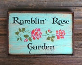 Ramblin' Rose Garden sign - Vintage and Rustic Home Decor - Cottage Chic - Garden Signs and Decor - Outdoor Signage - Turquoise - Boho