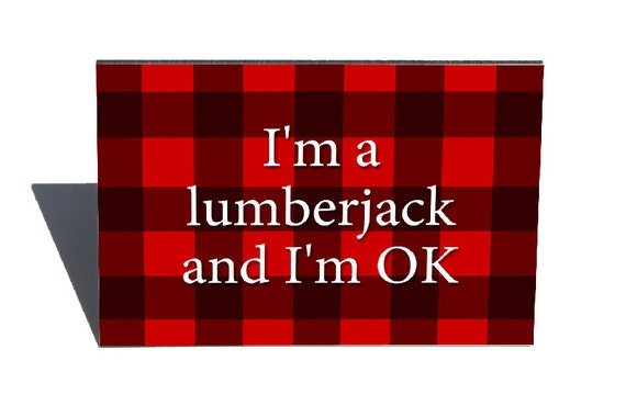 I'm a lumberjack- geeky funny magnet- 2 inch x 3 inch