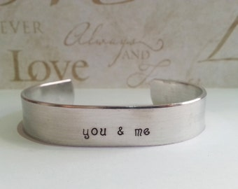 "Boyfriend / Girlfriend / Mother / Daughter Gift - Custom Hand Stamped ""you & me"" Love Cuff Bracelet"