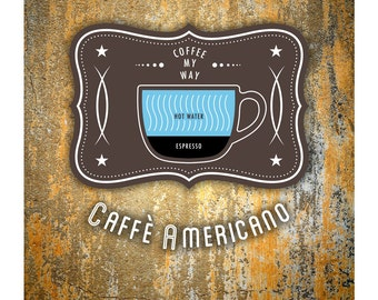 Coffee Poster by Im Different Press - Americano