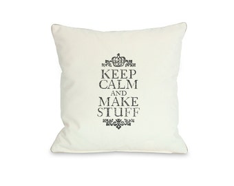 Instant Download. Keep Calm and Make Stuff. Iron On Transfer Art. Digital Art. Printable Art. Pillow not included.