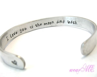 "Personalized Bracelet-""I love you to the moon and back"" - Aluminum- Hand Stamped Cuff Bracelet. Custom.. Bangle."