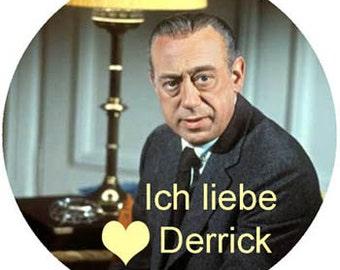 """button """"Ich liebe Derrick"""""""