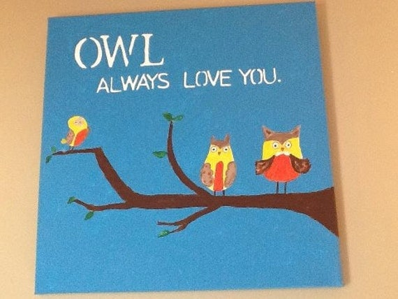 Owl Always Love You. On 12x12 canvas