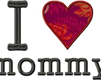 INSTANT DOWNLOAD Bonus Two Pack I Love Mommy PLUS I Love Daddy Machine Applique Embroidery Designs