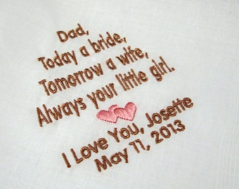 Personalized Father of the Bride Handkerchief, Today A Bride Always Your Little Girl Wedding Day Keepsake - Thread Born Memories